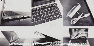Mi Notebook 14 Horizon Edition: Advantages And Disadvantages in 10 Points