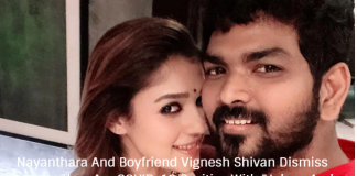 "Nayanthara And Boyfriend Vignesh Shivan Dismiss Reports They Are COVID-19 Positive With ""Jokers And Jokes"" Post"