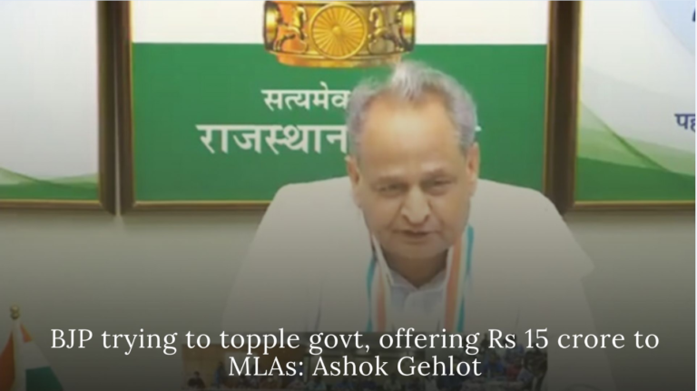 BJP trying to topple govt, offering Rs 15 crore to MLAs: Ashok Gehlot
